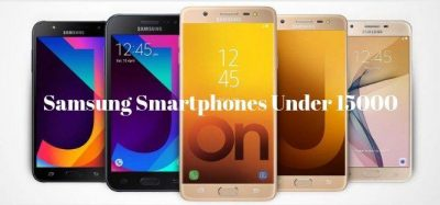 Leading 5 Samsung Smartphones Under 15000 at a Glance