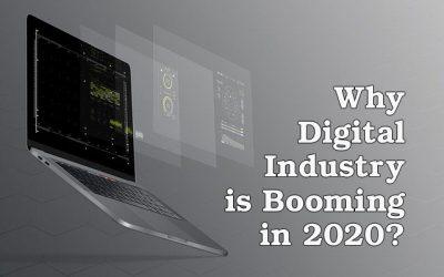 Why Digital Industry is Booming in 2020?