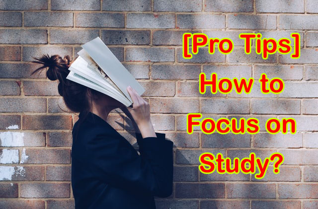 [Pro Tips] How to Focus on Study in 2020?