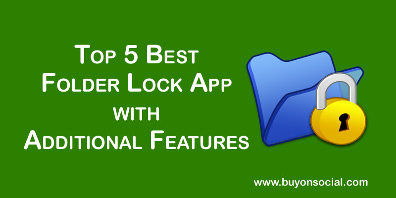 Top 5 Best Folder Lock App with Additional Features in 2020