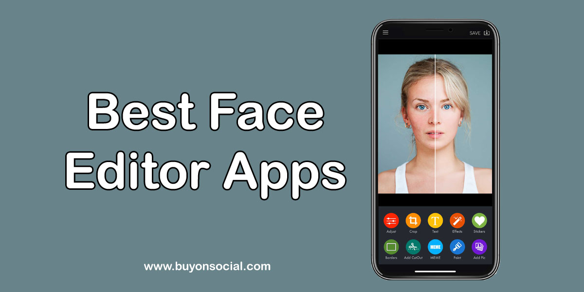 The Top 6 Best Face Editor Apps in 2020 with Ultimate guide