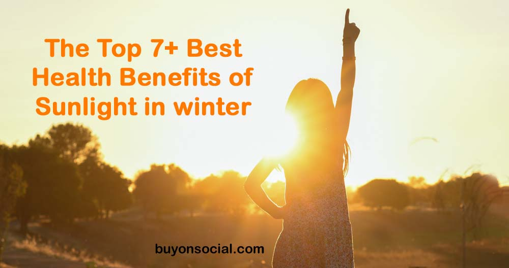 Best Health Benefits of Sunlight in winter