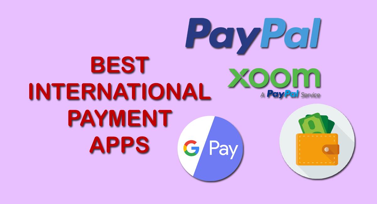 Best International Payment Apps