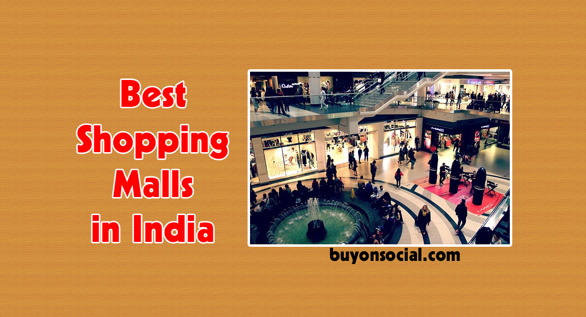 Best Shopping Malls in India