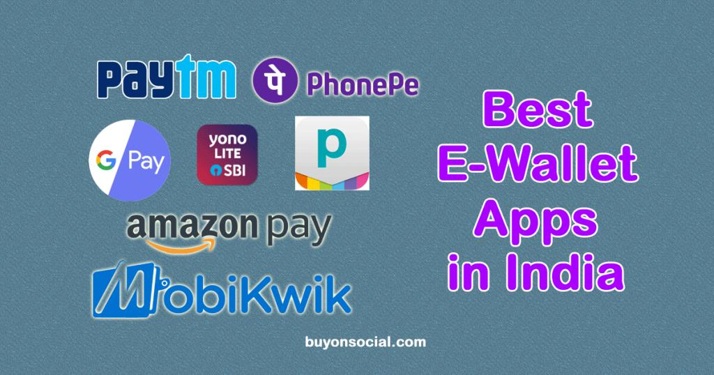 Best E-Wallet Apps in India
