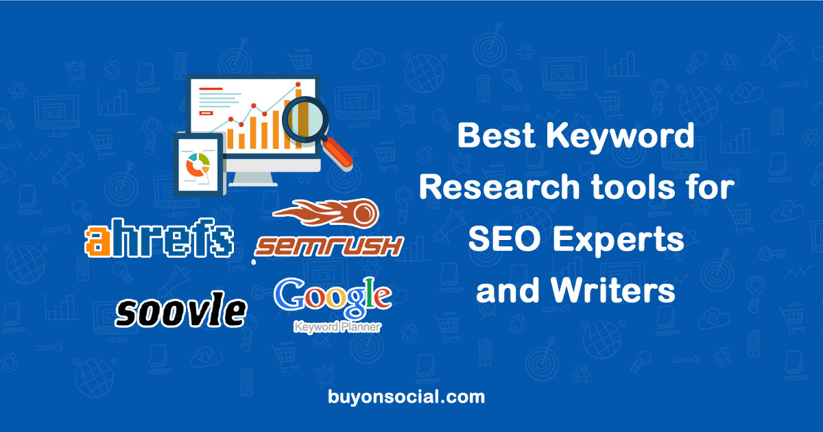 Best Keyword Research tools for SEO Experts and Writers