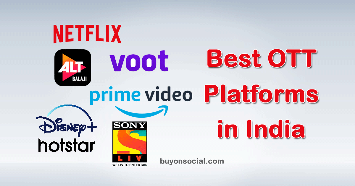 Top 6 Best OTT Platforms in India in 2021