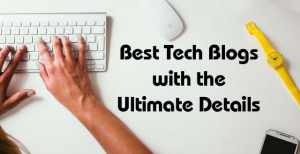 Best Tech Blogs