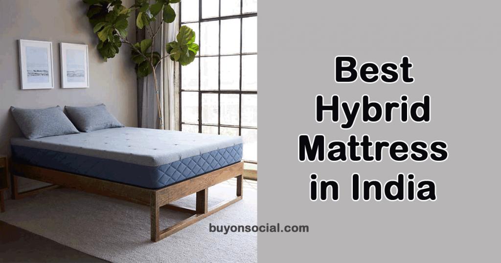 Best Hybrid Mattress in India