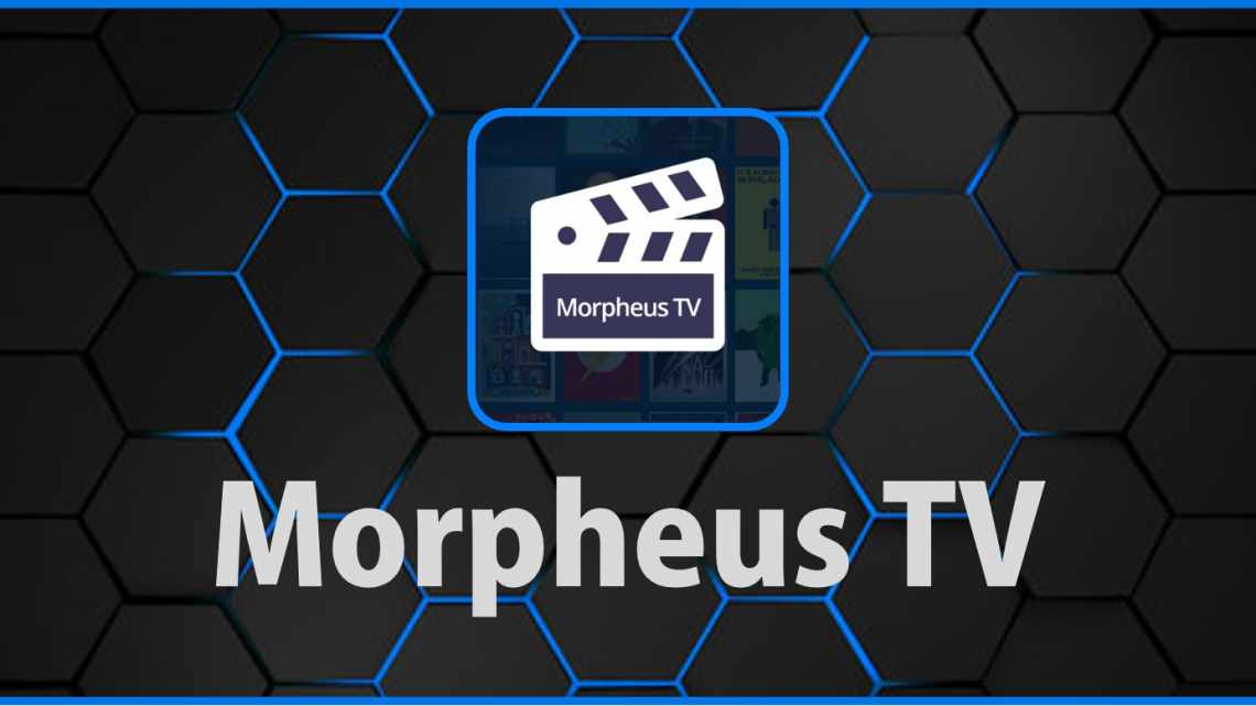 Download Morpheus TV APK v1.66 [Free TV] with the Best Guide